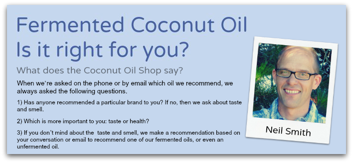 Coconut Oil: Is Fermented right for you