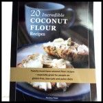 Coconut Flour 20 Incredible Recipes | CoconutOilShop.co.nz